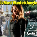 Marvel's Most Wanted Jungle Cruise – Geeks Corner – Episode 447