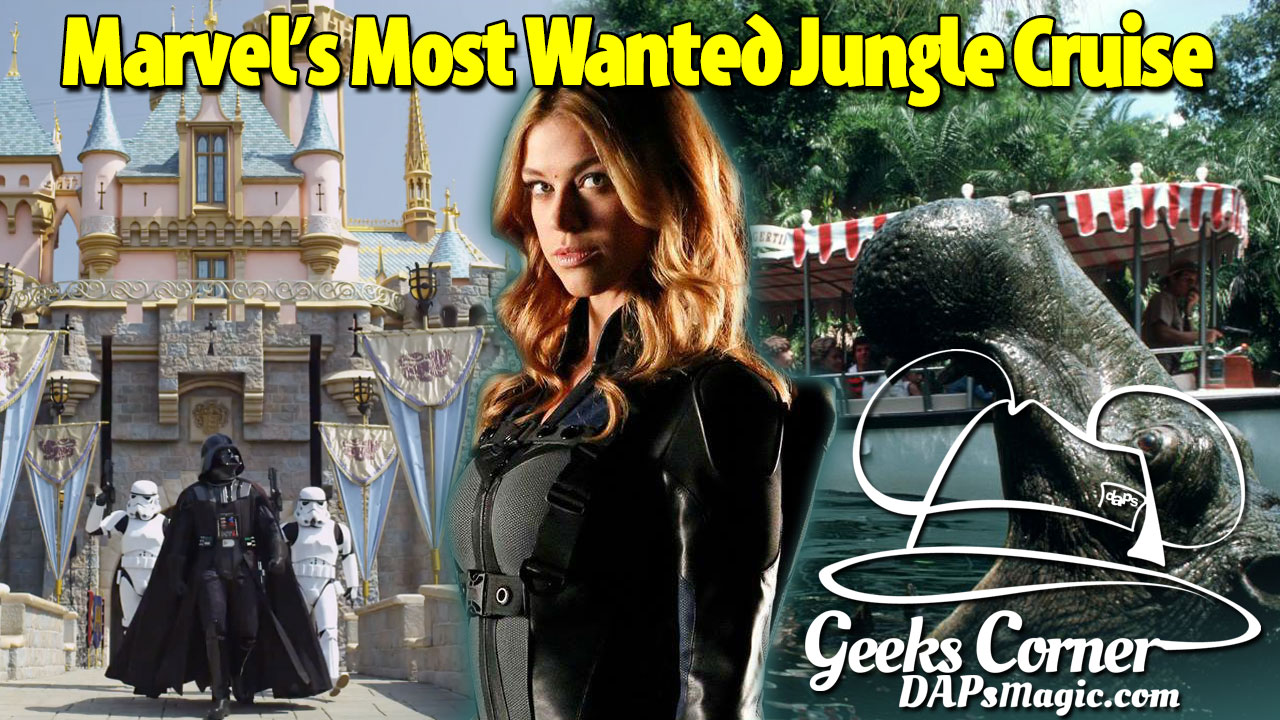 Marvel's Most Wanted Jungle Cruise - Geeks Corner - Episode 447