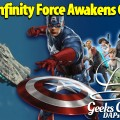 Disney Infinity Force Awakens Civil War – Geeks Corner – Episode 448