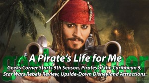 A Pirate's Life For Me - Geeks Corner - Episode 401