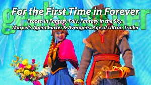 For the First Time in Forever - Geeks Corner - Episode 415