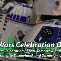 Star Wars Celebration On Ice! – Geeks Corner – Episode 429