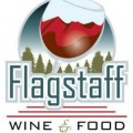 6th Annual Flagstaff Wine & Food Festival Returns to Pepsi Amphitheater