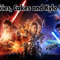 Cookies, Cakes and Kylo Ren – Geeks Corner – Episode 311