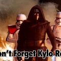 Don't Forget Kylo Ren – Geeks Corner – Episode 517