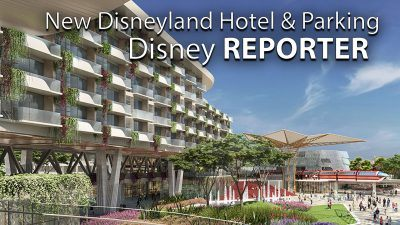 New Disneyland Resort Hotel and Parking - Disney Reporter