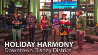 Holiday Harmony - WestBeat - Downtown Disney District at the Disneyland Resort