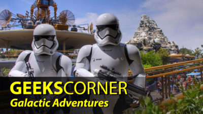 Galactic Adventures - GEEKS CORNER - Episode 832