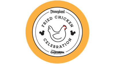 Fried Chicken Celebration - Disneyland Resort