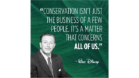 Walt Disney - Conservation Quote