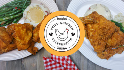 Disneyland Resort Celebrates National Fried Chicken Day