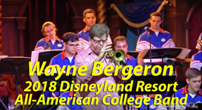 Wayne Bergeron - 2018 Disneyland Resort All-American College Band