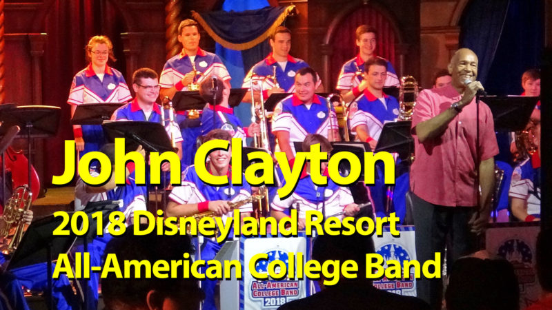 John Clayton and the 2018 Disneyland Resort All-American College Band