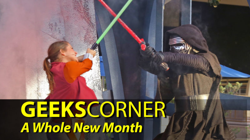 A Whole New Month - GEEKS CORNER - Episode 906
