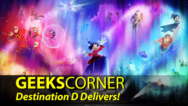 Destination D Delivers! - GEEKS CORNER - Episode 908