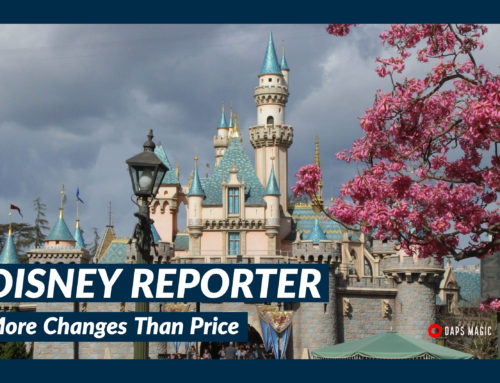 More Changes Than Prices – DISNEY Reporter