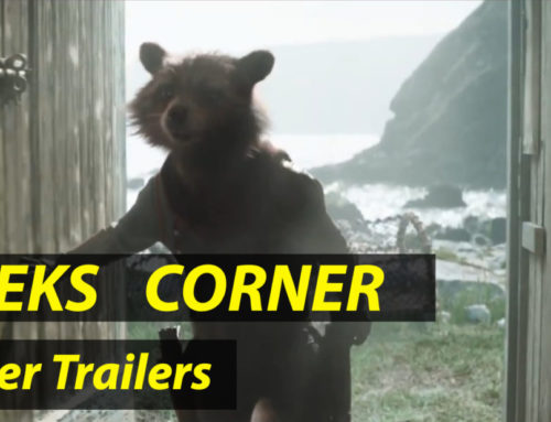 Super Trailers  – GEEKS CORNER – Episode 919 (#437)