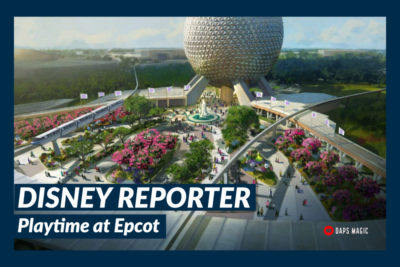 Playtime at Epcot - DISNEY Reporter-2