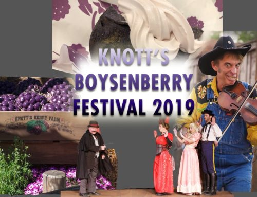 Knott's Boysenberry Festival 2019 Kicks It Up A Notch With More Food to Enjoy and Festive Entertainment