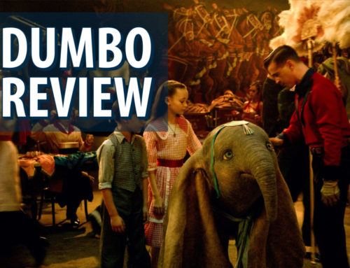 Dumbo Soars Into Theaters and Tugs at Heartstrings – A Review by Mr. DAPs