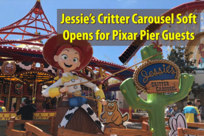Jessie's Critter Carousel Soft Opens for Pixar Pier Guests at Disney California Adventure