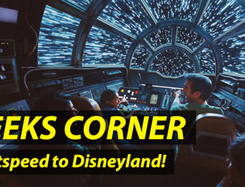 Lightspeed to Disneyland! – GEEKS CORNER – Episode 923 (#441)