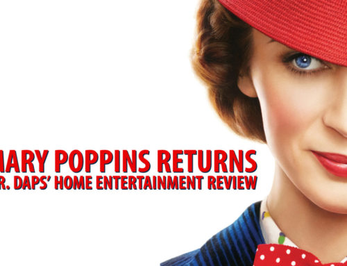 Mary Poppins Returns – Home Entertainment Review by Mr. DAPs