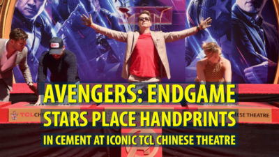 AVENGERS: ENDGAME Stars Place Handprints in Cement at Iconic TCL Chinese Theatre
