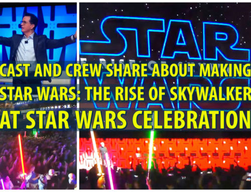 Cast and Crew Share About Making Star Wars: The Rise of Skywalker at Star Wars Celebration
