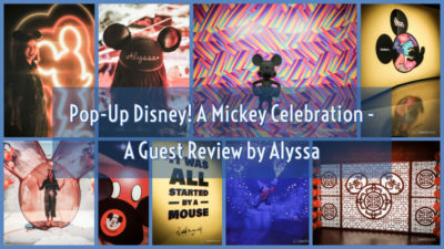 Pop-Up Disney! A Mickey Celebration – A Guest Review by Alyssa