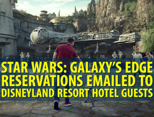 Star Wars: Galaxy's Edge Reservations Emailed to Disneyland Resort Hotel Guests