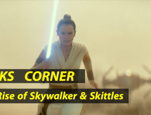 The Rise of Skywalker & Skittles – GEEKS CORNER – Episode 929 (#447)
