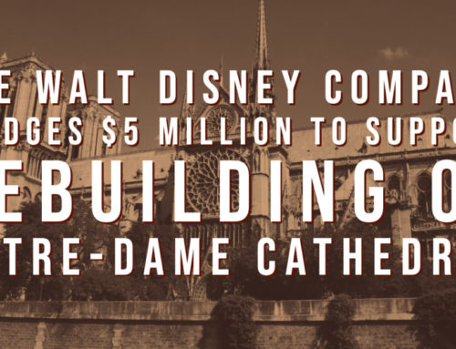 The Walt Disney Company Pledges $5 Million to Support Rebuilding of Notre-Dame Cathedral