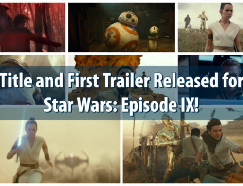 Title and First Trailer Released for Star Wars: Episode IX!