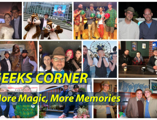More Magic, More Memories  – GEEKS CORNER – Episode 927 (#445)