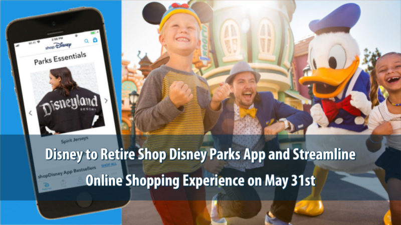 Disney to Retire Shop Disney Parks App and Streamline Online Shopping Experience on May 31st