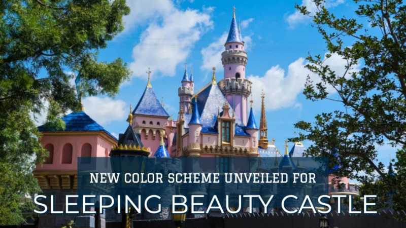 New Color Scheme Unveiled for Sleeping Beauty Castle