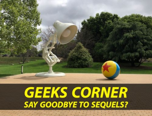 Say Goodbye to Sequels? – GEEKS CORNER – Episode 933 (#451)