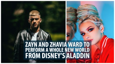 ZAYN and Zhavia Ward to Perform A Whole New World From Disney's Aladdin