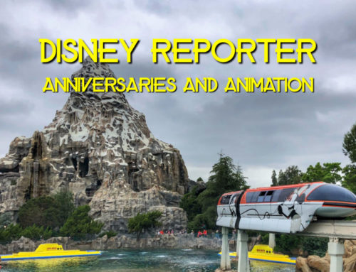 Anniversaries and Animation – DISNEY Reporter