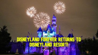 Disneyland Forever Makes Welcome Return to the Skies Above Disneyland