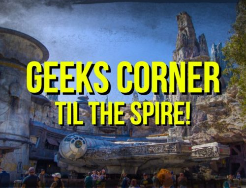 Til the Spire! – GEEKS CORNER – Episode 937 (#455)