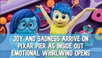 Joy and Sadness Arrive on Pixar Pier as Inside Out Emotional Whirlwind Opens at Disney California Adventure!