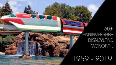 The Monorail Then and Now – The 60th Anniversary of a Disneyland Original