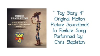 """""""Toy Story 4"""" Original Motion Picture Soundtrack to Feature Song Performed by Chris Stapleton"""