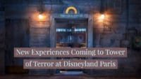 New Experiences Coming to Tower of Terror at Disneyland Paris