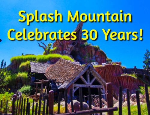 Splash Mountain Celebrates 30 Years at the Disneyland Resort!