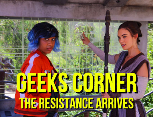 The Resistance Arrives – GEEKS CORNER – Episode 942 (#460)