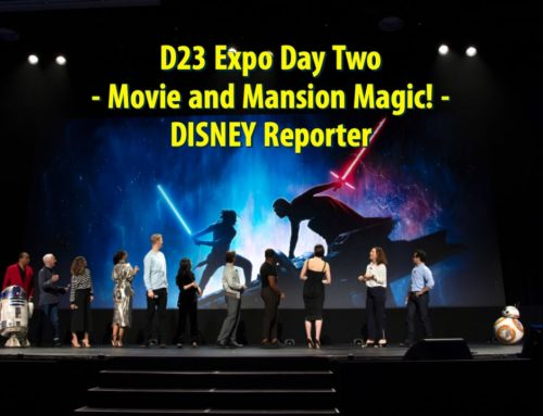 D23 Expo Day Two – Movie and Mansion Magic! – DISNEY Reporter