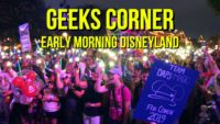 Early Morning Disneyland - GEEKS CORNER